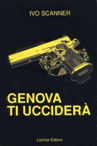 Genova ti ucciderà